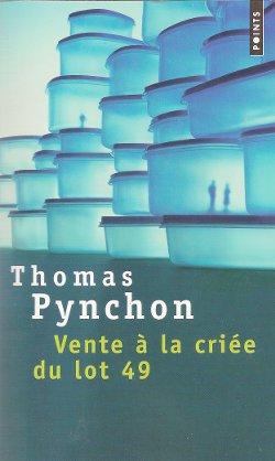 Vente à la criée du lot 49 - Thomas Pynchon