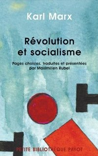 Karl Marx - Révolution et socialisme