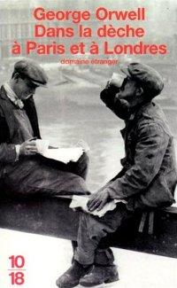 Dans la dèche à Paris et à Londres - Goerge Orwell
