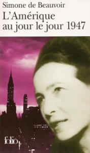L'Amérique au jour le jour 1947 - Simone de Beauvoir