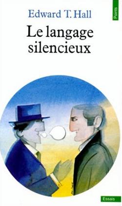 Le langage silencieux - Edward T. Hall