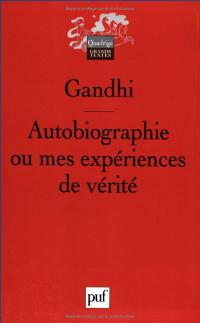 Autobiographie ou mes expériences de vérité - Gandhi