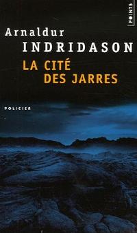 La cité des jarres - Arnaldur Indridason