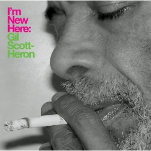 I'm new here - Gil Scott-Héron