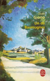 Un de Baumugnes - Jean Giono
