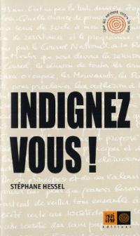 Indignez vous ! - Stéphane Hessel