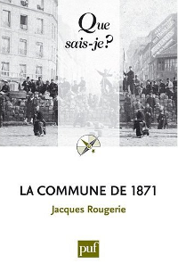 La Commune de 1871 - Jacques Rougerie