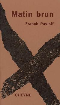 Matin brun - Franck Pavloff