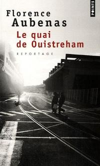 Le quai de Ouistreham - Florence Aubenas