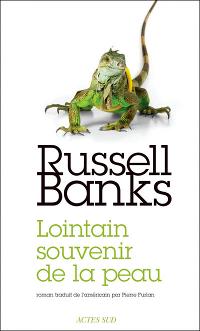 Lointain souvenir de la peau - Russel Banks
