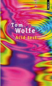 Acid test - Tom Wolfe