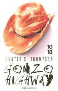Gonzo Highway - Hunter S. Thompson