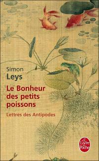 Le bonheur des petits poissons - Simon Leys