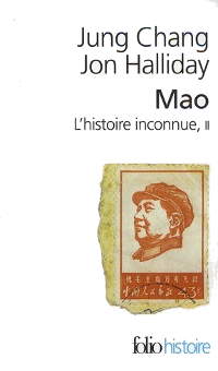 Mao, l'histoire inconnue - Tome 2 - Jung Chang & Jon Halliday