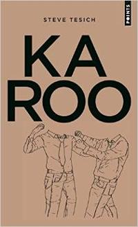 Karoo- Steve Tesich