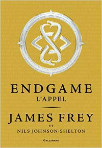 Endgame Tome 1 - L'appel - James Frey