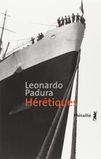 Hérétiques - Leonardo Padura