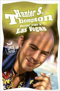 Dernier tango à Las Vegas - Hunter S. Thompson