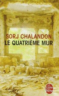 Le quatrième mur - Sorj Chalandon