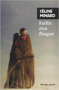 Faillir être flingué - Cécile  Minard