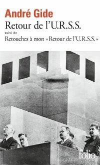 Retour de l'U.R.S.S. - André Gide