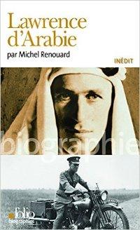 Lawrence d'Arabie par Michel Renouard