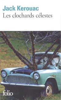 Les clochards célestes - Jack Kerouac
