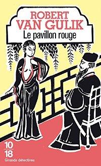 Le pavillon rouge & Meurtre à Canton - Robert Van Gulik