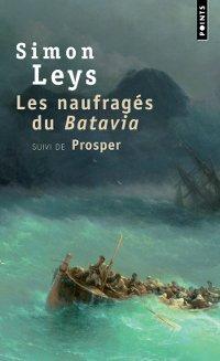 Les naufragés du Batavia- Simon Leys