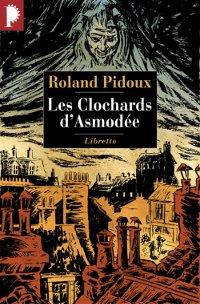 Les Clochards d'Asmodée - Roland Pidoux