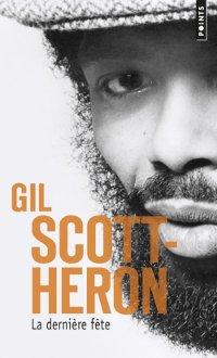 La dernière fête - Gil Scott-Héron