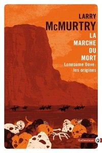 La marche du mort - Larry McMurtry