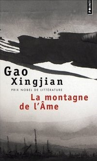 La montagne de l'Âme - Gao Xingjian