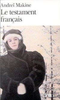 Le testament français - Andreï Makine