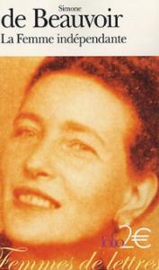 La femme indépendante - Simone de Beauvoir
