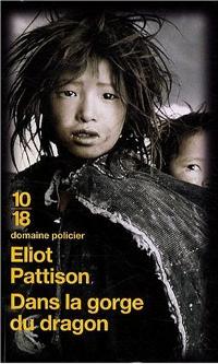 Dans la gorge du dragon - Eliot Pattison