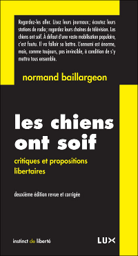 Les chiens ont soif - Normand Baillargeon