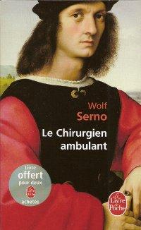Le chirurgien ambulant - Wolf Serno