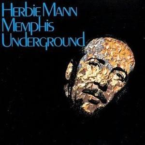 Herbie Mann - Memphis underground