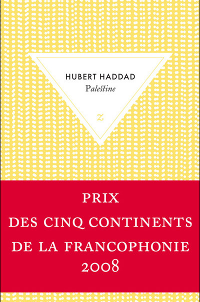 Palestine - Hubert Haddad