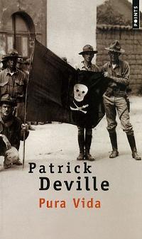 Pura Vida - Patrick Deville