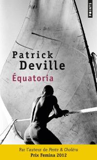 Équatoria - Patrick Deville