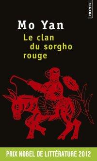 Le clan du sorgho rouge - Mo Yan