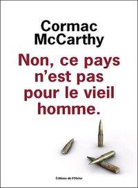 Non, ce pays n'est pas pour le vieil homme - Cormac McCarthy