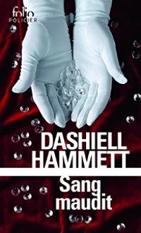 Sang maudit - Dashiell Hammett