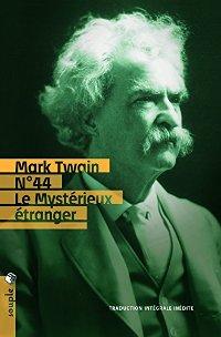 N°44, le mystérieux étranger - Mark Twain