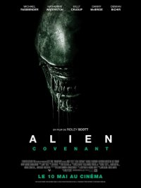 Alien : Covenant - Ridley Scott