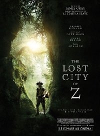 The lost city of Z - James Gray