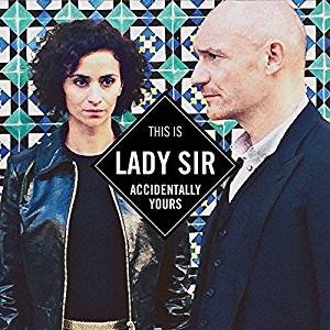 Accidentally yours - Lady Sir