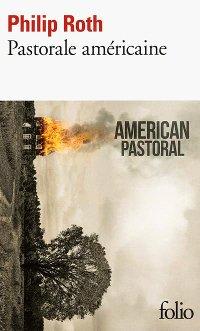 Pastorale américaine - Philip Roth